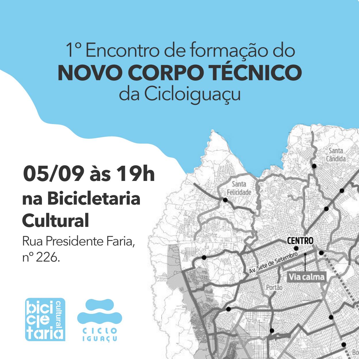 1° Encontro de formação do novo corpo técnico da Cicloiguaçu - 05/09/2016 às 19h na Bicicletaria Cultural